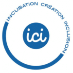 Programme ICI – Incubation, Création, Inclusion
